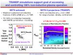 transp simulations support goal of accessing and controlling 100 non inductive plasma operation