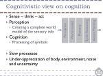 cognitivistic view on cognition