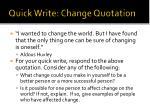 quick write change quotation