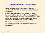 complements or substitutes