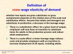 definition of cross wage elasticity of demand1