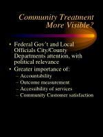 community treatment more visible