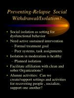preventing relapse social withdrawal isolation