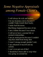 some negative appraisals among female client s