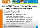 aplu smti forum higher education and common core standards