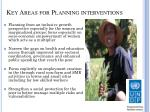 key areas for planning interventions