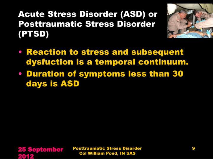 Acute Stress Disorder (ASD) or