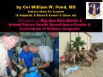 by col william w pond md indiana state air surgeon baghdad balad kuwait qatar etc