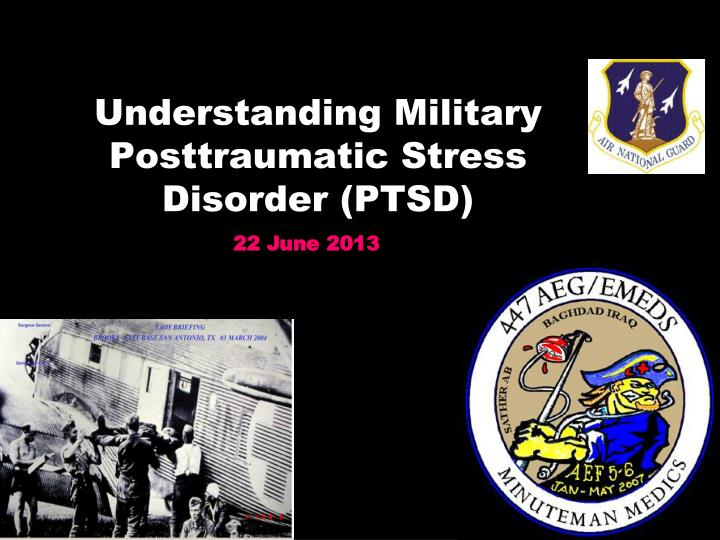 understanding military posttraumatic stress disorder ptsd n.