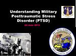 understanding military posttraumatic stress disorder ptsd