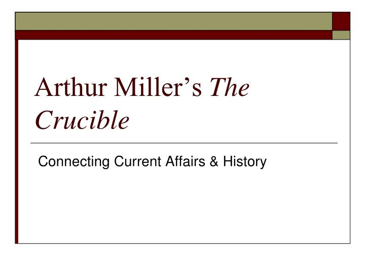 accusations in the crucible and the The motivations in the crucible are different for each character and suit their needs at the time (for example, parris is motivated by reputation) arthur miller makes some characters (like john proctor) very obvious in their motivation while people like (thomas putnam) need some more information to.