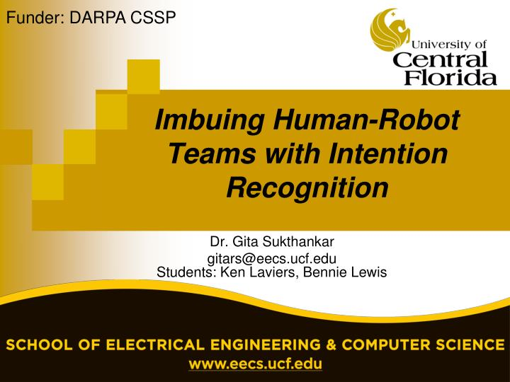 imbuing human robot teams with intention recognition n.