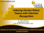 imbuing human robot teams with intention recognition