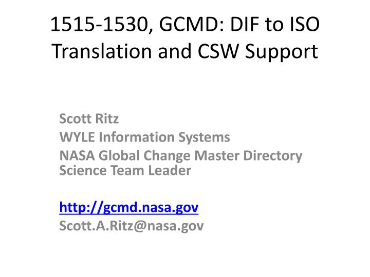 1515 1530 gcmd dif to iso translation and csw support n.
