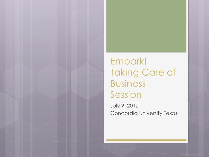 embark taking care of business session n.