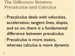 the difference between precalculus and calculus