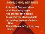 arise o god and shine