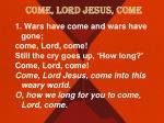 come lord jesus come1