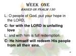 week one based on psalm 1301