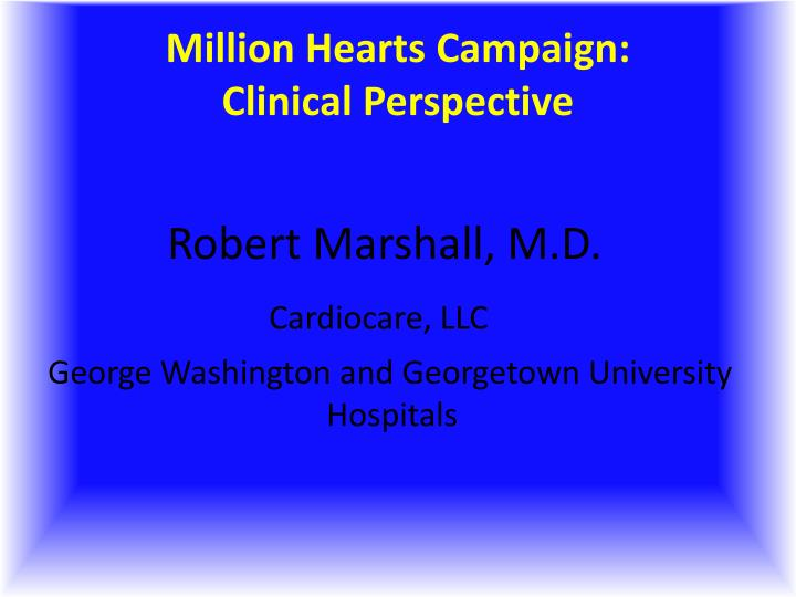 million hearts campaign clinical perspective n.
