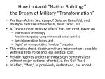 how to avoid nation building the dream of military transformation