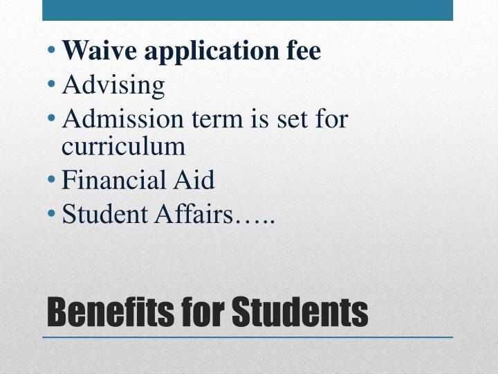 Waive application fee