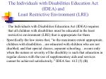 the individuals with disabilities education act idea and least restrictive environment lre