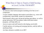 what does it take to teach a child scoring in level 2 of the vb mapp