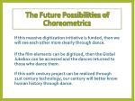 the future possibilities of choreometrics