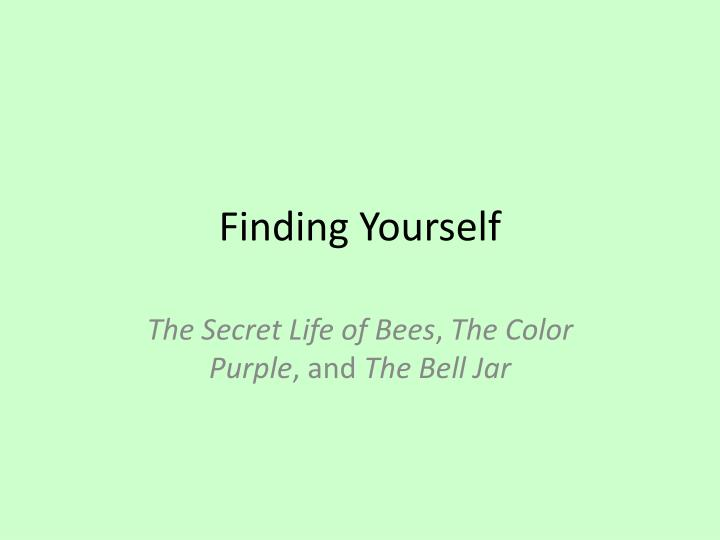finding your self n.
