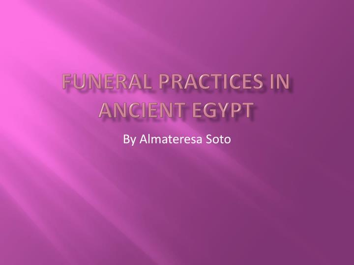 funeral practices in ancient egypt n.