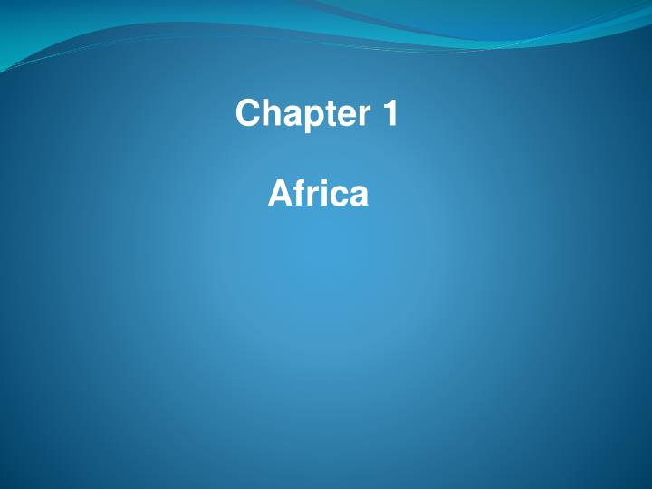 chapter 1 africa n.