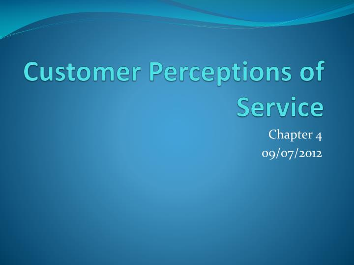 customer perceptions of service n.