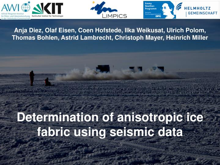 determination of anisotropic ice fabric using seismic data n.