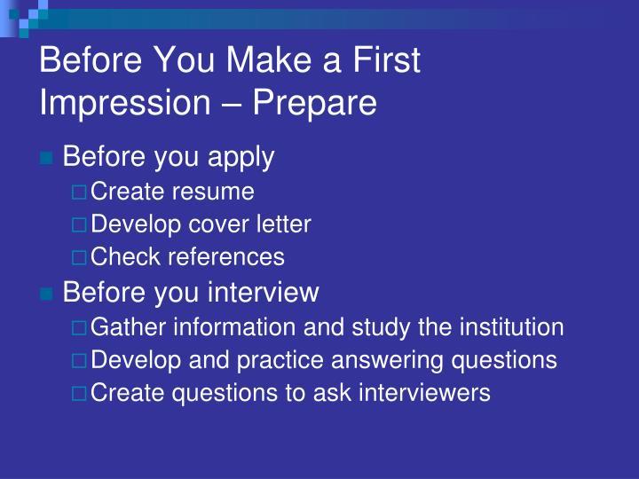 Before You Make a First Impression – Prepare
