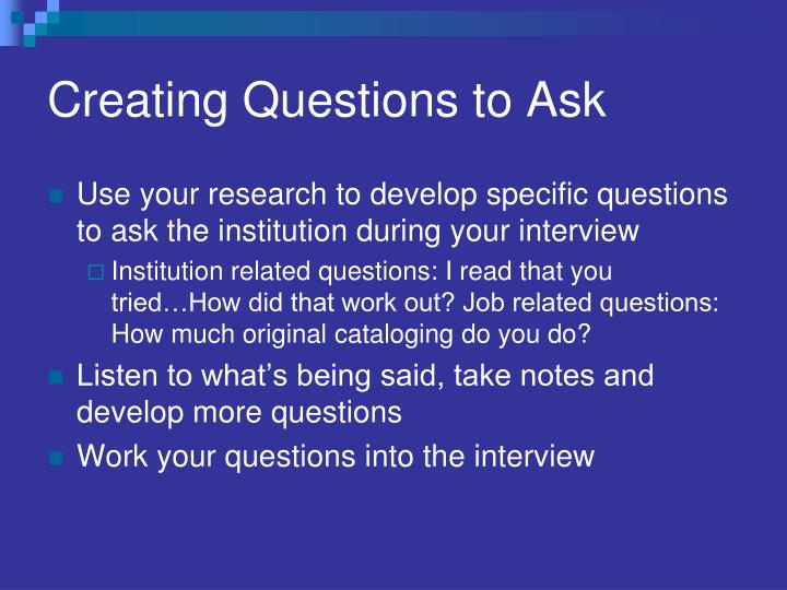 Creating Questions to Ask