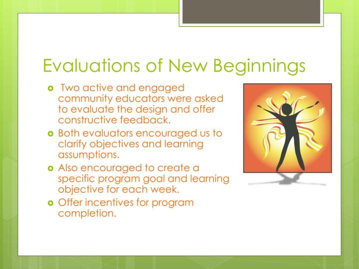 Evaluations of New Beginnings