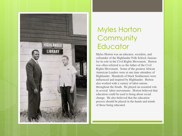 Myles Horton  Community Educator