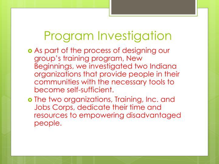 Program Investigation