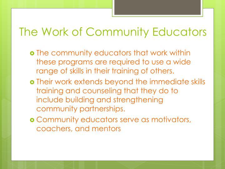 The Work of Community Educators