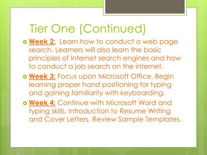 Tier One (Continued)