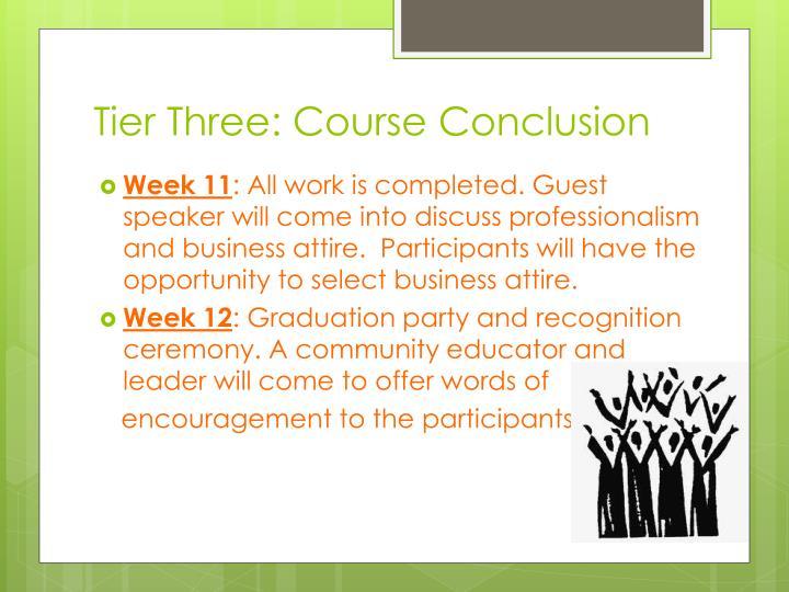 Tier Three: Course Conclusion