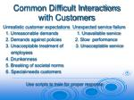 common difficult interactions with customers