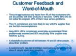customer feedback and word of mouth