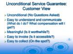 unconditional service guarantee customer view