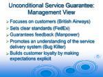 unconditional service guarantee management view