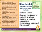 standard 4 teachers facilitate learning for their students