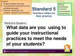 standard 5 teachers reflect on their practice