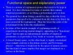 functional space and explanatory power