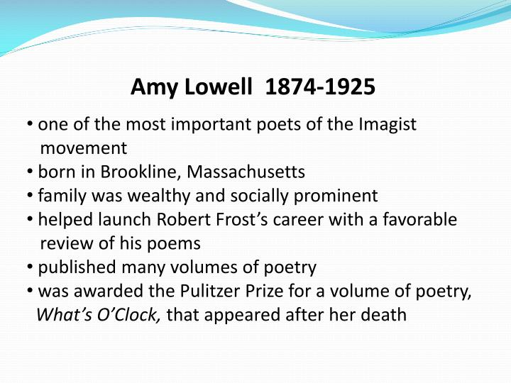 Amy Lowell  1874-1925